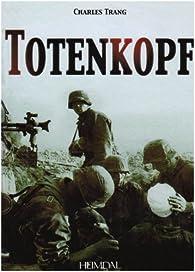 Totenkopf par Charles Trang