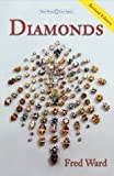img - for Diamonds, Third Edition (Ward, Fred, Gem Book Series.) book / textbook / text book