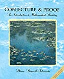 Conjecture and Proofs: An Introduction to Mathematical Thinking (003098338X) by Schwartz