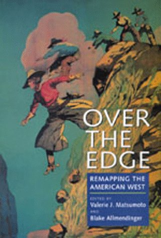 Over the Edge: Remapping the American West