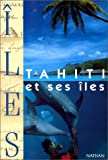 img - for Tahiti et ses  les book / textbook / text book