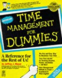 Time Management for Dummies (For Dummies (Lifestyles Paperback)) (1568843607) by Mayer, Jeffrey J.