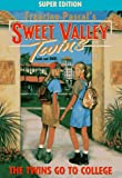 The Twins Go to College (Sweet Valley Twins) (0553483471) by Pascal, Francine