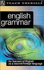 Teach Yourself English Grammar New by John Shepheard
