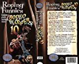Roping Funnies & Rodeo Bloopers 10 - DVD