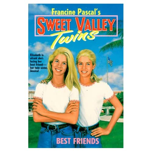 Best Friends (Sweet Valley Twins): Francine Pascal: 9780553156553
