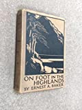 img - for On foot in the Highlands book / textbook / text book