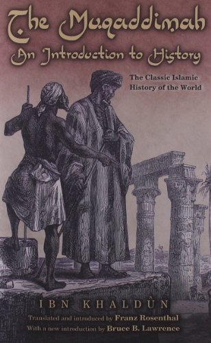 The Muqaddimah: An Introduction to History (Bollingen...