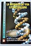 img - for La Busqueda de Vida Extraterrestre (Spanish Edition) book / textbook / text book