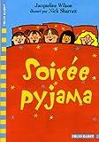 Soir�e pyjama