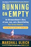 Running on Empty: An Ultramarathoner'...