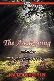 The Awakening & Selected Short Stories