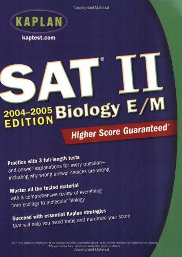 Kaplan SAT II: Biology E/M 2004-2005 (Kaplan SAT Subject Tests: Biology) (Sat Ii Biology Kaplan compare prices)