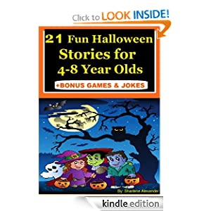 21 Fun Halloween Stories for 4-8 Year Olds +FREE GAMES &amp; Halloween JOKES (Perfect for Bedtime &amp; Beginner Readers)