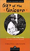 Gift of the Unicorn: The Story of Lue Gim Gong, Florida's Citrus Wizard (Pineapple Press Biographies)