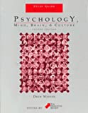 img - for Psychology: Mind, Brain, & Culture, 2nd Edition Study Guide book / textbook / text book