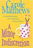 A Minor Indiscretion (0747269734) by Carole Matthews