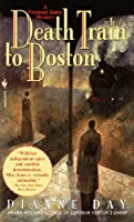 Death Train to Boston: A Fremont Jones Mystery (Fremont Jones Mysteries)
