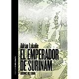 El emperador de Surinam (El biblionauta)