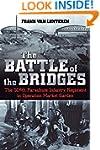 The Battle of the Bridges : The 504 P...