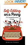 Self-Editing On a Penny: A Comprehens...