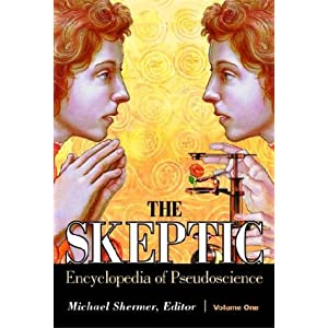 The Skeptic Encyclopedia of Pseudoscience 2 volume set