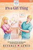 It's a Girl Thing (Holly's Heart, Book 14) (0310208459) by Lewis, Beverly