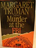 Murder at the FBI (0877956804) by Margaret Truman