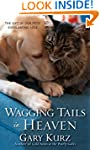 Wagging Tails in Heaven: The Gift Of...