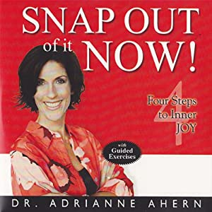 Snap Out of It Now! Audiobook