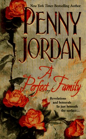 A Perfect Family, Penny Jordan