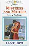 Mistress and Mother (0263153762) by Graham, Lynne