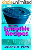Smoothie Recipes - Blueberry Smoothie Recipes for Weight loss and Body Detoxification - Raw food recipes - fruit smoothie recipes - quick and easy recipes ... weight control, weight loss motivation)