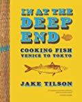 In at the Deep End: Cooking Fish Veni...