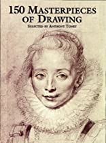 Free 150 Masterpieces of Drawing Ebook & PDF Download
