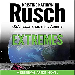 Extremes: A Retrieval Artist Novel | [Kristine Kathryn Rusch]