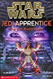 The Evil Experiment (Star Wars: Jedi Apprentice, Book 12) (0439992176) by Watson, Jude