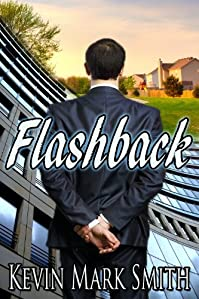 Flashback by Kevin Mark Smith ebook deal
