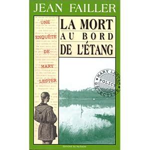 Les Enquêtes de Marie Lester, tome 3 : La Mort au bord de l'étang