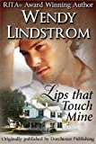 Lips That Touch Mine (Grayson Brothers)