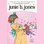 Junie B. Jones is (Almost) a Flower Girl, Book 13 | Barbara Park