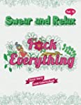 F*ck Everything (Sweary Words Colorin...