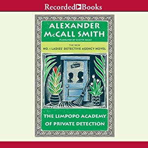 The Limpopo Academy of Private Detection Audiobook
