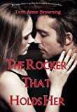 The Rocker That Holds Her (The Rocker... Book 5)