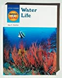 Water Life (Wonders of Science)