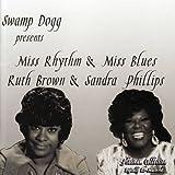 echange, troc Ruth Brown, Sandra Phillips - Swamp Dogg Presents Miss Rhythm and Miss Blues