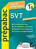 SVT 1re S - Prépabac Cours & entraînement: Cours, méthodes et exercices - Première S