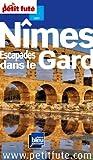 echange, troc Jean-Paul Labourdette, Dominique Auzias, Collectif - Le Petit Futé Nîmes, Escapades dans le Gard