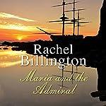 Maria and the Admiral | Rachel Billington