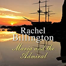 Maria and the Admiral Audiobook by Rachel Billington Narrated by Nicolette McKenzie